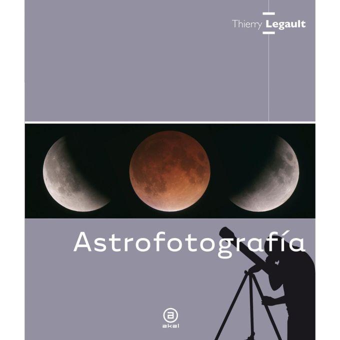 ASTROFOTOGRAFIA (THIERRY LEGAULT)