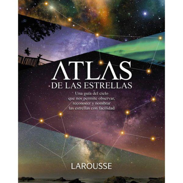 ATLAS DE LAS ESTRELLAS LAROUSSE