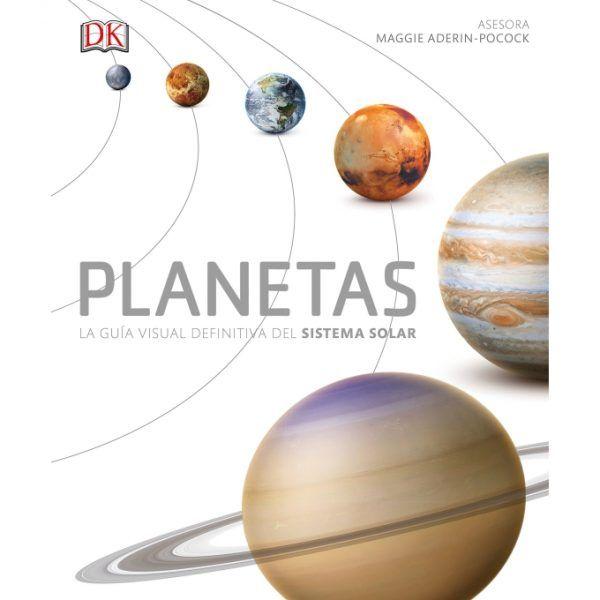 PLANETAS LA GUIA VISUAL DEFINITIVA DEL SISTEMA SOLAR